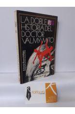 LA DOBLE HISTORIA DEL DOCTOR VALMY - MITO