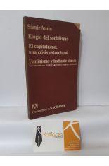 ELOGIO DEL SOCIALISMO - EL CAPITALISMO: UNA CRISIS ESTRUCTURAL - FEMINISMO Y LUCHA DE CLASES