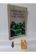 HISTORIA Y REALIDAD DEL PODER (EL PODER Y LAS ÉLITES EN EL PRIMER TERCIO DE LA ESPAÑA DEL SIGLO XX)