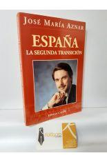 ESPAÑA. LA SEGUNDA TRANSICIÓN