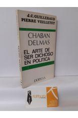 CHABAN DELMAS. EL ARTE DE SER DICHOSO EN LA POLÍTICA