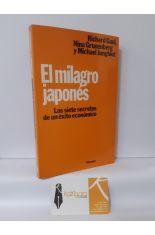 EL MILAGRO JAPONÉS. LOS SIETE SECRETOS DE UN ÉXITO ECONÓMICO