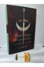 TEMPLARIOS Y ASESINOS. LA CABALLERÍA ESPIRITUAL