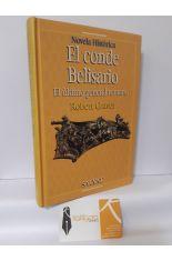 EL CONDE BELISARIO, EL ÚLTIMO GENERAL ROMANO