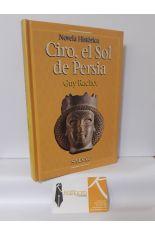 CIRO, EL SOL DE PERSIA
