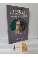 EUGENIA DE MONTIJO, EMPERATRIZ DE LOS FRANCESES