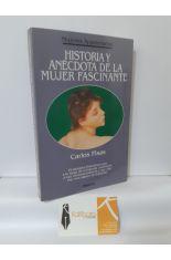 HISTORIA Y ANÉCDOTA DE LA MUJER FASCINANTE