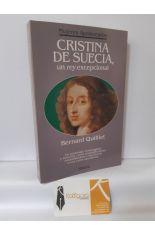 CRISTINA DE SUECIA, UN REY EXCEPCIONAL