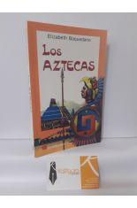 LOS AZTECAS. HISTORIA, ARTE ARQUEOLOGÍA Y RELIGIÓN