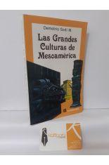 LAS GRANDES CULTURAS DE MESOAMÉRICA