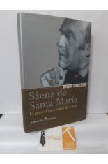 SÁENZ DE SANTA MARÍA, EL GENERAL QUE CAMBIÓ DE BANDO