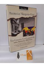 LA GUERRA CIVIL ESPAÑOLA: UNA HISTORIA DIFERENTE