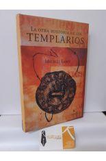 LA OTRA HISTORIA DE LOS TEMPLARIOS
