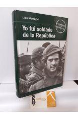 YO FUI SOLDADO DE LA REPÚBLICA