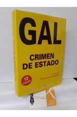 GAL. CRIMEN DE ESTADO (1982-1995)