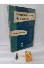 ESTRUCTURA SOCIAL DE LA MÚSICA