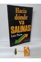 HACIA DÓNDE VAS SALINAS