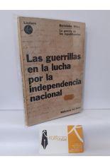 LA GUERRA DE LAS REPUBLIQUETAS. LAS GUERRILLAS EN LA LUCHA POR LA INDEPENDENCIA NACIONAL