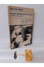 ÁNGEL FIERAMENTE HUMANO. REDOBLE DE CONCIENCIA