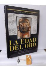 LA EDAD DEL ORO. CRÓNICAS Y TESTIMONIOS DE LA CONQUISTA DEL PERÚ