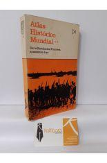 ATLAS HISTÓRICO MUNDIAL. 2, DE LA REVOLUCIÓN FRANCESA A NUESTROS DÍAS