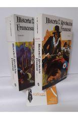 HISTORIA DE LA REVOLUCIÓN FRANCESA (TOMOS I Y II)