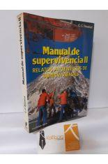 MANUAL DE SUPERVIVENCIA II. RELATOS AUTÉNTICOS DE SUPERVIVIENTES