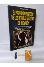 EL PROFUNDO MISTERIO DE LOS RITUALES SECRETOS DE INICIACIÓN
