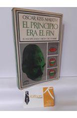 EL PRINCIPIO ERA EL FIN. EL INSOSPECHADO ORIGEN DEL HOMBRE