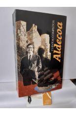 CUENTOS COMPLETOS DE IGNACIO ALDECOA 1949-1969