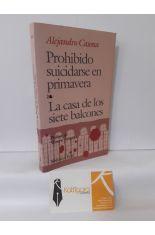PROHIBIDO SUICIDARSE EN PRIMAVERA - LA CASA DE LOS SIETE BALCONES