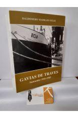 GAVIAS DE TRAVES. SANTANDER 1941-1945
