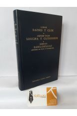 DAFNIS Y CLOE - LEUCIPA Y CLITOFONTE - BABILONÍACAS (RESUMEN DE FOCIO Y FRAGMENTOS). BIBLIOTECA CLÁSICA GREDOS 56