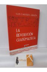 LA REVOLUCIÓN GUATEMALTECA