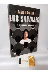 LOS SALVAJES 2. HERMANOS, ENEMIGOS