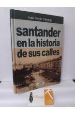 SANTANDER EN LA HISTORIA DE SUS CALLES