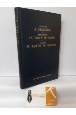 ALEJANDRA (LICOFRÓN) - LA TOMA DE ILIÓN (TRIFIODORO) - EL RAPTO DE HELENA (COLUTO). BIBLIOTECA CLÁSICA GREDOS 102