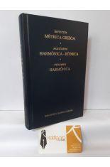 MÉTRICA GRIEGA (HEFESTIÓN) - HARMÓNICA (ARISTÓXENO)- RÍTMICA (ARISTÓXENO) - HARMÓNICA (PTOLOMEO). BIBLIOTECA CLÁSICA GREDOS 383