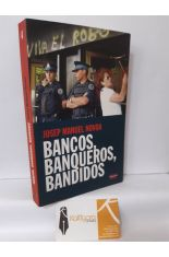 BANCOS, BANQUEROS, BANDIDOS