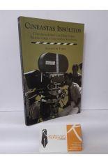 CINESTAS INSÓLITOS. CONVERSACIONES CON DIRECTORES, PRODUCTORES Y GUIONISTAS ESPAÑOLES