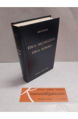 ÉTICA NICOMÁQUEA - ÉTICA EUDEMIA. BIBLIOTECA CLÁSICA GREDOS 89