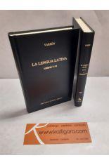 LA LENGUA LATINA LIBROS V-VI Y VII-X Y FRAGMENTOS (2 TOMOS). BIBLIOTECA CLÁSICA GREDOS 251 Y 252