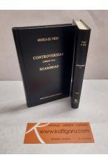 CONTROVERSIAS (LIBROS I-V Y VI-X) - SUASORIAS. BIBLIOTECA CLÁSICA GREDOS 339 Y 340