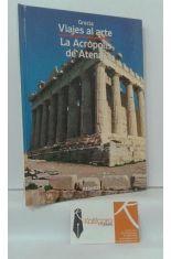 GRECIA, LA ACRÓPOLIS DE ATENAS