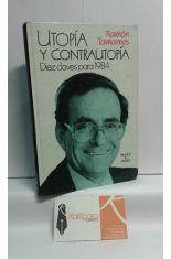 UTOPÍA Y CONTRAUTOPÍA, DIEZ CLAVES PARA 1984