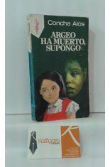 ARGEO HA MUERTO, SUPONGO