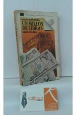 PRECIO DEL BILLETE: UN MILLÓN DE LIBRAS