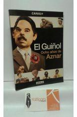 EL GUIÑOL. OCHO AÑOS DE AZNAR
