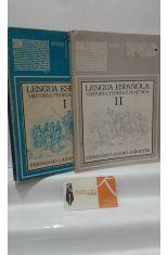 LENGUA ESPAÑOLA: HISTORIA, TEORÍA Y PRÁCTICA (DOS TOMOS)