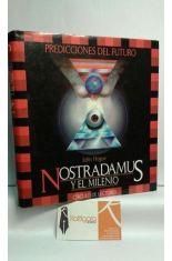 NOSTRADAMUS Y EL MILENIO. PREDICCIONES DEL FUTURO